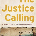 The Justice Calling Stumptown Christian