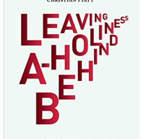 Leaving Aholiness Behind