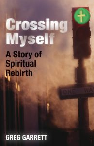 crossing-myself Greg Garrett