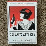 Amy Stewart Girl Waits With Gun
