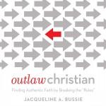 Outlaw Christian Stumptown Christian